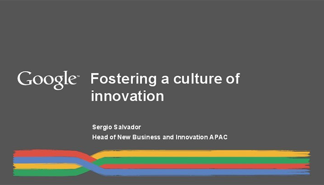 Fostering a culture of innovation by Sergio Salvador